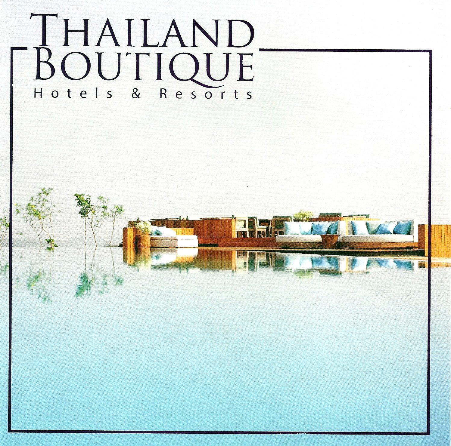 Thailand Boutique Hotels & Resorts
